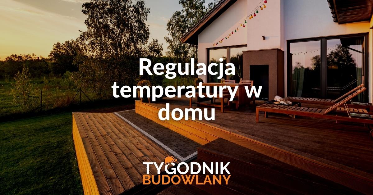 Regulacja temperatury w domu